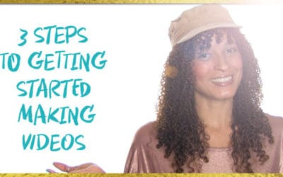 The 3 Simple Steps to Get Started Making Videos